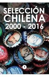 Papel SELECCION CHILENA 2000-2016