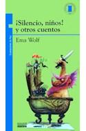 Papel SILENCIO NIÑOS Y OTROS CUENTOS (+9 AÑOS) (TORRE DE PAPEL AZUL)