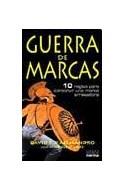 Papel GUERRA DE MARCAS 10 REGLAS PARA CONSTRUIR UNA MARCA ARRASADORA (RUSTICA)