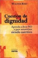 Papel CUESTION DE DIGNIDAD APRENDA A DECIR NO Y GANE AUTOESTI
