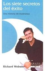 Papel SIETE SECRETOS DEL EXITO UNA HISTORIA DE ESPERANZA (BOLSILLO)