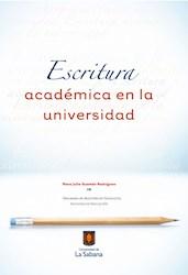 Libro Escritura Academica En La Universidad