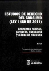 Libro Estudios De Derecho Del Consumo (Ley 1480 De 2011)