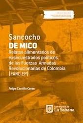 Libro Sancocho De Mico. Relatos Alimentarios De Exsecues