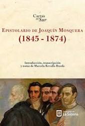 Libro Epistolario De Joaquin Mosquera