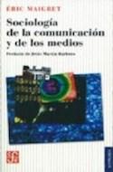 Papel SOCIOLOGIA DE LA COMUNICACION Y DE LOS MEDIOS (COLECCION SOCIOLOGIA)