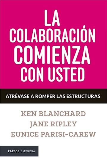 E-book La Colaboración Comienza Con Usted. Atrévase A Romper Los Silos