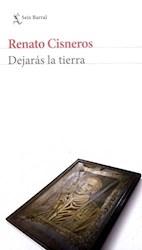 Libro Dejaras La Tierra