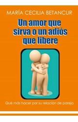 E-book Un amor que sirva o un adiós que libere