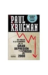 Papel DE VUELTA A LA ECONOMIA DE LA GRAN DEPRESION Y LA CRISIS DEL 2008 (PREMIO NOBEL ECONOMIA 2008)