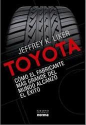 Papel Toyota: Como El Fabricante Mas Grande Del Mundo Alcanzo El Exito