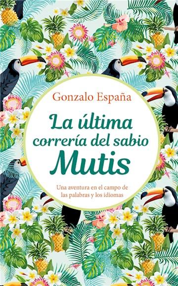 E-book La Última Correría Del Sabio Mutis