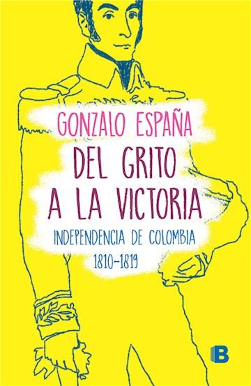 E-book Del Grito A La Victoria