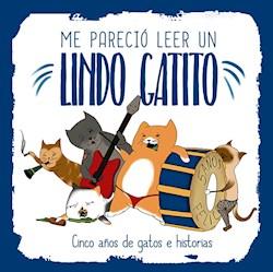Libro Me Parecio Leer Un Lindo Gatito