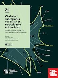 Libro Ciudades, Subregiones Y Redes En El Suroccidente C
