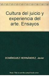 Papel CULTURA DEL JUICIO Y EXPERIENCIA DEL ARTE ENSAYOS