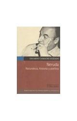Papel NERUDA NATURALEZA, HISTORIA Y POETICA