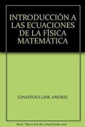 Libro Introduccion A Las Ecuaciones De La Fisica Matem