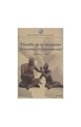 Papel FILOSOFIA DE LA EDUCACION DE LOS GRIEGOS A LA TARDOMODERNIDA
