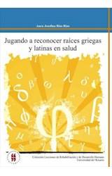 Papel JUGANDO A RECONOCER RAICES GRIEGAS Y LATINAS EN SALUD