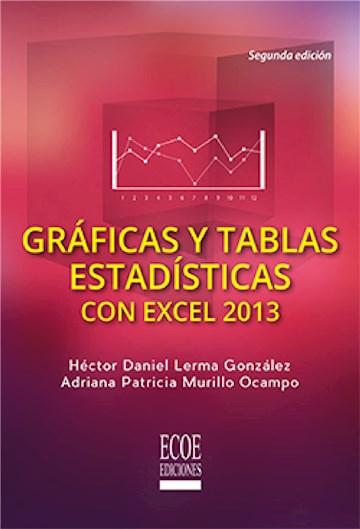 E-book Gráficas Y Tablas Estadísticas Con Excel 2013