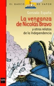 E-book La Venganza De Nicolás Bravo Y Otros Relatos [Plan Lector Juvenil] Ebook