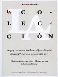 Libro La Coleccion: Auge Y Consolidacion De Un Objeto