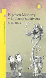 Libro El Joven Moriarty Y La Planta Carnivora