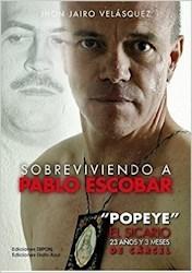 Papel Sobreviviendo A Pablo Escobar