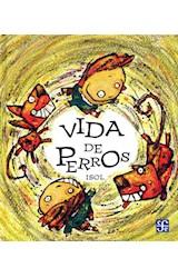 Papel VIDA DE PERROS (COLECCION ESPECIALES DE A LA ORILLA DEL VIENTO)
