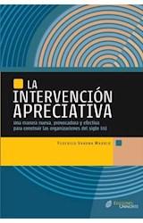 Papel INTERVENCION APRECIATIVA, LA (UNA MANERA NUEVA, PROVOCADORA