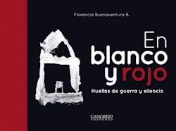 Libro En Blanco Y Rojo . Huellas De Guerra Y Silencio