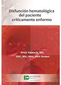 Papel Disfunción Hematológica Del Paciente Críticamente Enfermo