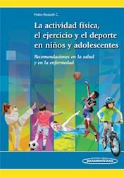 Papel La Actividad Física, El Ejercicio Y El Deporte En Los Niños Y Adolescentes