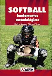 Libro Softbol. Fundamentos Metodologicos