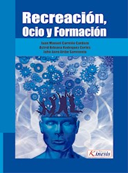 Libro Recreacion, Ocio Y Formacion