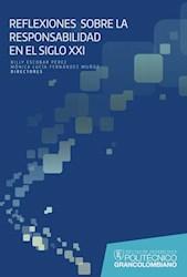 Libro Reflexiones Sobre La Responsabilidad En El Siglo X
