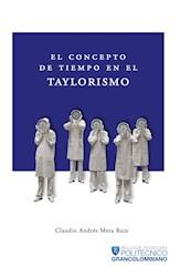 Libro El Concepto De Tiempo En El Taylorismo