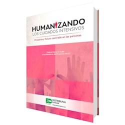 Papel Humanizando Los Cuidados Intensivos. Presente Y Futuro Centrado En Las Personas