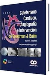 Papel Cateterismo Cardiaco, Angiografía E Intervención De Grossman & Baim Octava Edición