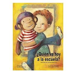 Libro Quien Va Hoy A La Escuela ?