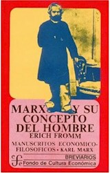 Papel MARX Y SU CONCEPTO DEL HOMBRE (COLECCION BREVIARIOS 166) (BOLSILLO) (RUSTICA)