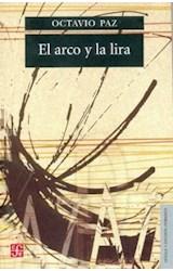 Papel ARCO Y LA LIRA (COLECCION LENGUA Y ESTUDIOS LITERARIOS)
