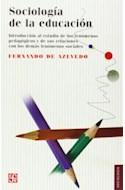 Papel SOCIOLOGIA DE LA EDUCACION INTRODUCCION AL ESTUDIO DE LOS FENOMENOS PEDAGOGICOS Y DE SUS RELACIONES