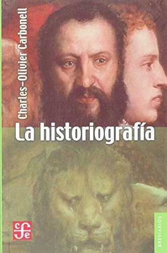 Papel La Historiografía