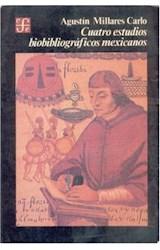 Papel CUATRO ESTUDIOS BIBLIOGRAFICOS MEXICANOS