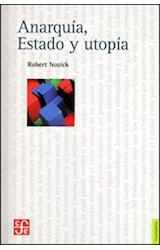 Papel ANARQUIA ESTADO Y UTOPIA (SERIE FILOSOFIA)