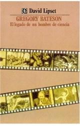 Papel BATESON GREGORY-EL LEGADO DE UN HOMBRE DE CIENCIA