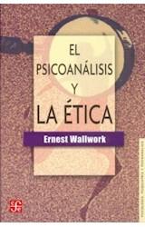 Papel EL PSICOANALISIS Y LA ETICA