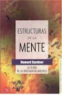 Papel ESTRUCTURAS DE LA MENTE TEORIA DE LAS INTELIGENCIAS MULTIPLES (PSICOLOGIA PSIQUIATRIA Y PSICOANALISI